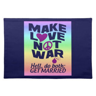 Make Love Not War custom placemat