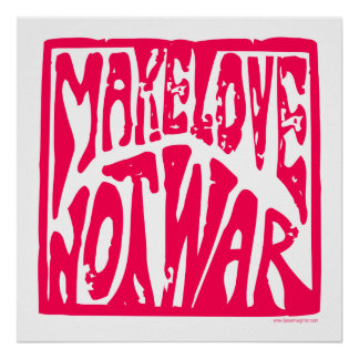 Make Love, Not War - Hippie Design for Peace Poster