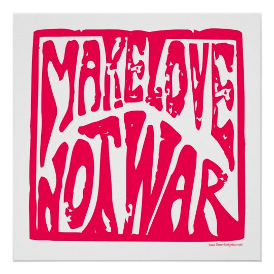 Make Love, Not War - Hippie Design for Peace Poster