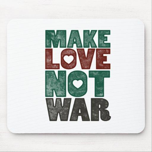 Make Love not WAR! Mouse Pads