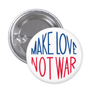 Make Love Not War Sixties Peace 3 Cm Round Badge