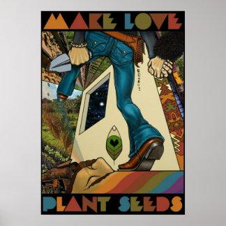 Make Love Plant Seeds - Art Print Poster