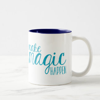 Make Magic Happen Typography Mug