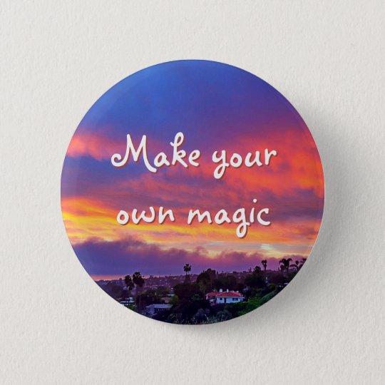 """Make magic"" quote pink blue sunrise photo button"