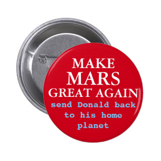 Make Mars Great Again Funny Anti Donald Trump 2016 6 Cm Round Badge