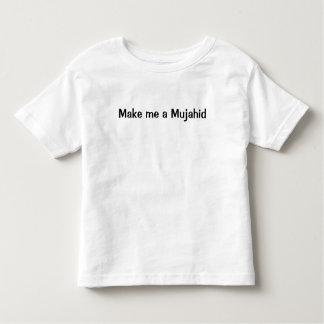 Make me a Mujahid Toddler T-Shirt
