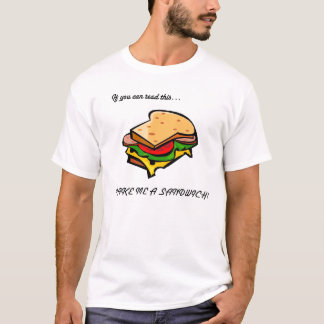 Make Me A Sandwich. T-Shirt
