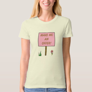MAKE ME AN OFFER! - shirt