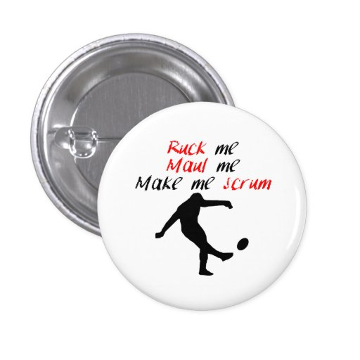 Make Me Scrum Pinback Buttons