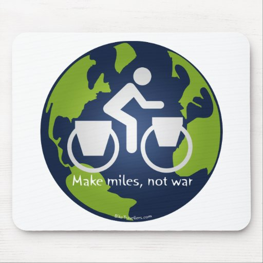 Make miles, not war mouse pad