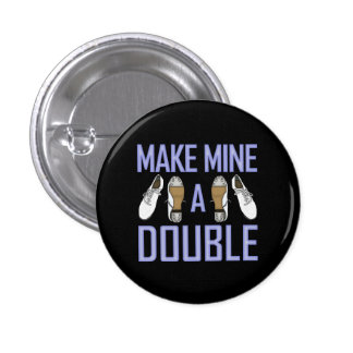 Make Mine a Double Clogging Small Buttons