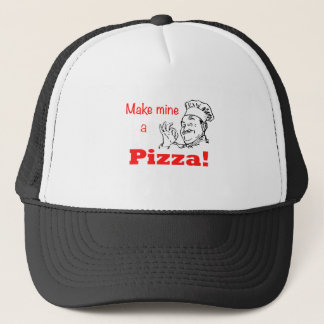 Make Mine a Pizza! Trucker Hat
