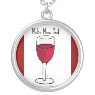 """""""MAKE MINE RED"""" RED WINE PRINT ROUND PENDANT NECKLACE"""