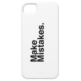 Make Mistakes. Case For The iPhone 5