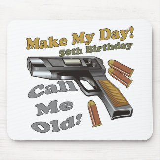 Make My Day 50th Birthday Gifts Mouse Mat