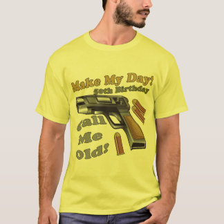 Make My Day 50th Birthday Gifts T-Shirt