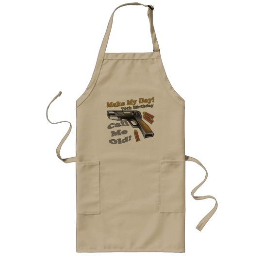 Make My Day 70th Birthday Gifts Long Apron