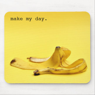 Make my day. mouse mat