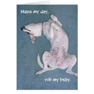 """Make my day, rub my belly."" Card"