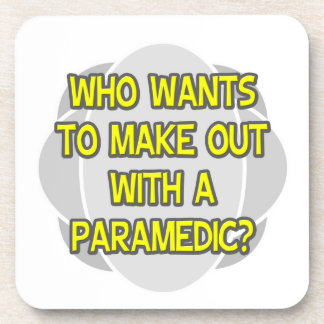 Make Out With a Paramedic Beverage Coaster