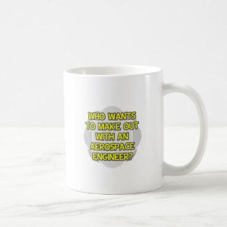 Make Out With an Aerospace Engineer Basic White Mug