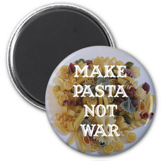Make Pasta Not War Magnet