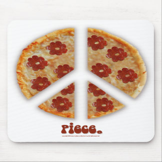 """Make Pizza, Not War"" Mousepad"