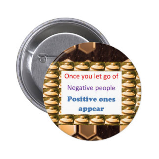 Make Positive Thoughts - let go off negativity 6 Cm Round Badge