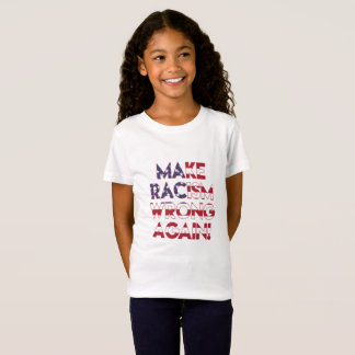 Make racism wrong again! Anti Trump protest T-Shirt