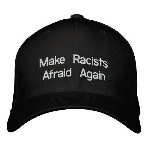 Make Racists Afraid Again Hat Embroidered Baseball Caps