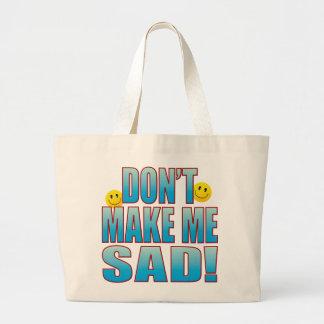 Make Sad Life B Large Tote Bag
