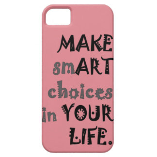 Make smArt Choices iPhone 5 Cases