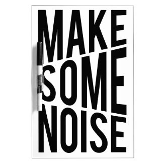 Make Some Noise Dry Erase Board