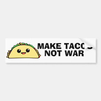 Make Tacos Bumper Sticker