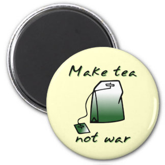 Make Tea Not War Funny Magnet Humour