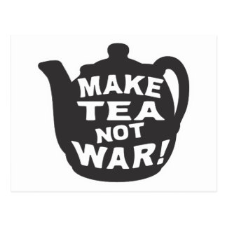 Make Tea Not War! Postcard