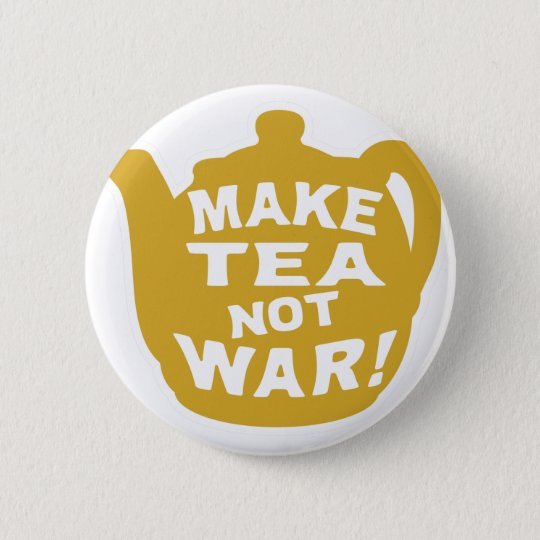 Make Tea Not War v7 6 Cm Round