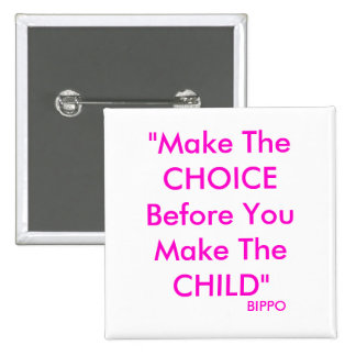Make The CHOICE 15 Cm Square Badge