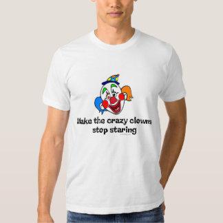 Make the Crazy Clowns T-Shirt