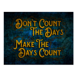 Make the Days Count Postcard