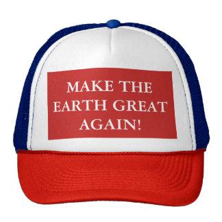 MAKE THE EARTH GREAT AGAIN TRUCKER CAP