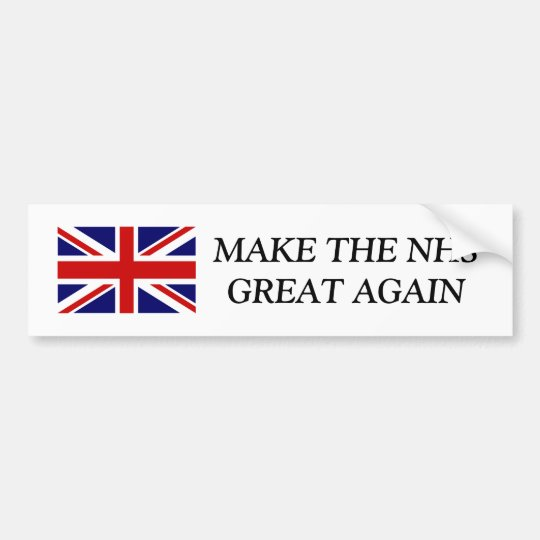 MAKE THE NHS GREAT AGAIN Union Jack bumper