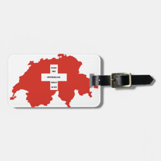 make the switzerland great again luggage tag
