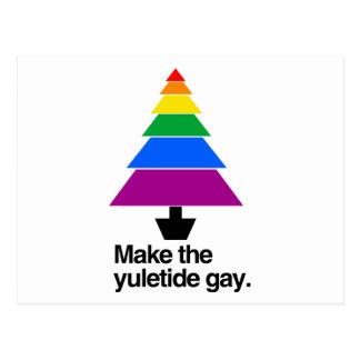 MAKE THE YULETIDE GAY -.png Postcard
