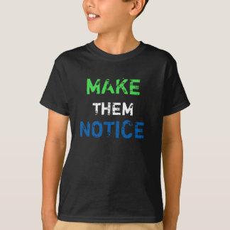 Make Them Notice Tee