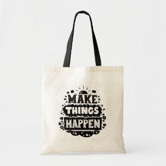 Make Things Happen Budget Tote Bag