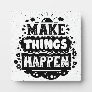 Make Things Happen Photo Plaques