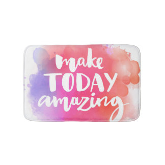 Make Today Amazing Bath Mat
