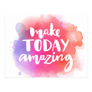 Make Today Amazing Postcard