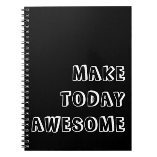 Make Today Awesome Quote Notebook
